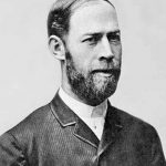 Heinrich Hertz - German Scientist and Physicist