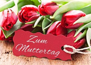 Muttertag – Mother's Day in Germany