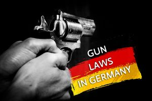 Gun Laws in Germany